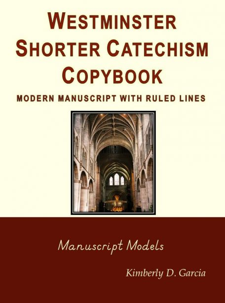 Westminster Shorter Catechism Copybook Modern Manuscript with Ruled Lines
