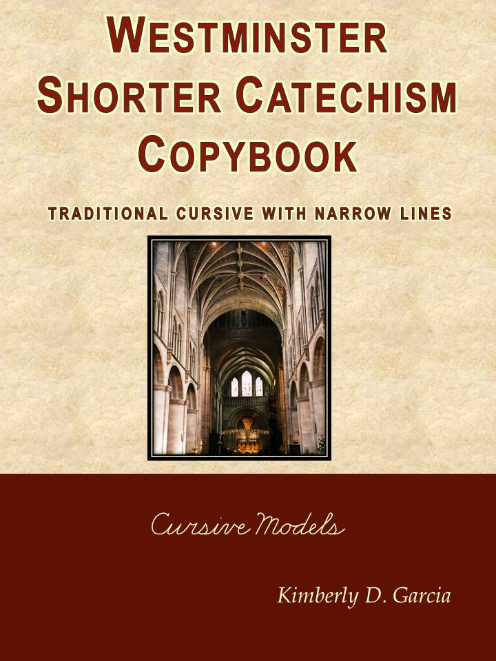 Westminster Shorter Catechism Copybook Traditional Cursive with Narrow Lines