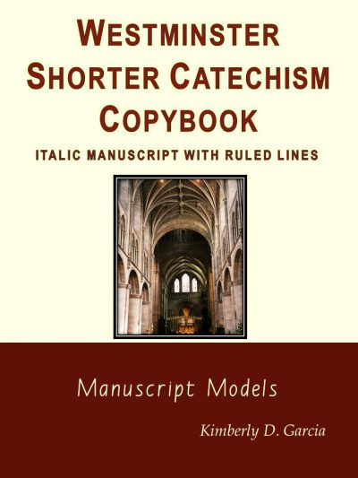 Westminster Shroter Catechism Copybook Italic Manuscript with Ruled Lines