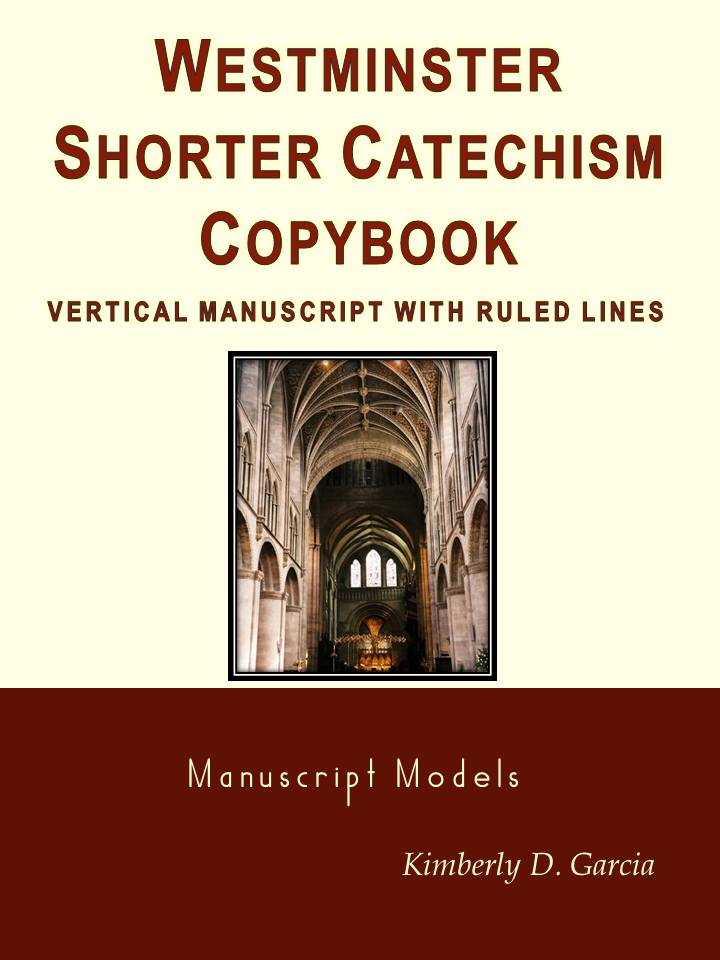 Westminster Shorter Catechism Copybook Vertical Manuscript with Ruled Lines