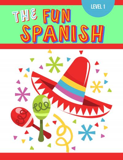 The Fun Spanish Level 1