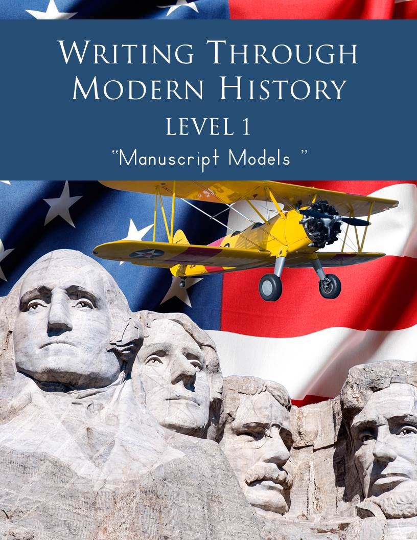 Writing Through Modern History Level 1 Manuscript Models